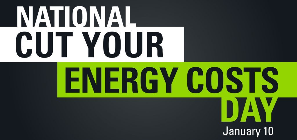 National Cut Your Energy Costs Day